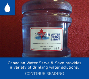 Canadian Water Serve & Save provides a variety of drinking water solutions – Continue reading