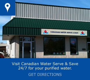 Visit Canadian Water Serve & Save 24/7 for your purified water – Get directions